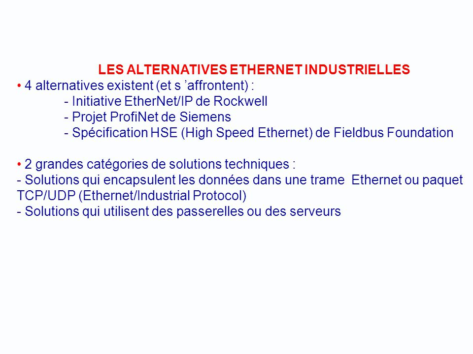 LES ALTERNATIVES ETHERNET INDUSTRIELLES