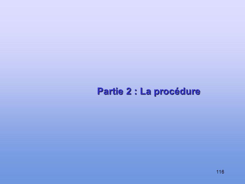 Partie 2 : La procédure