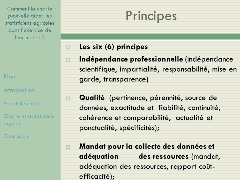 Principes Les six (6) principes