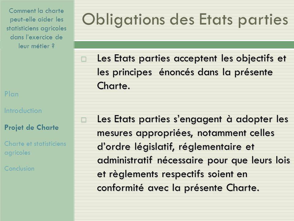 Obligations des Etats parties