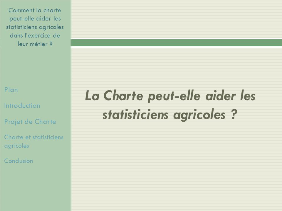 La Charte peut-elle aider les statisticiens agricoles