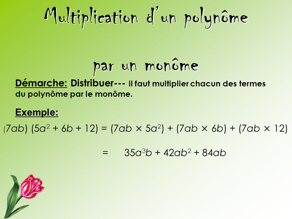 Multiplication d'un polynôme