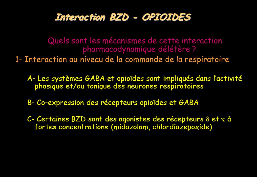 Interaction BZD - OPIOIDES