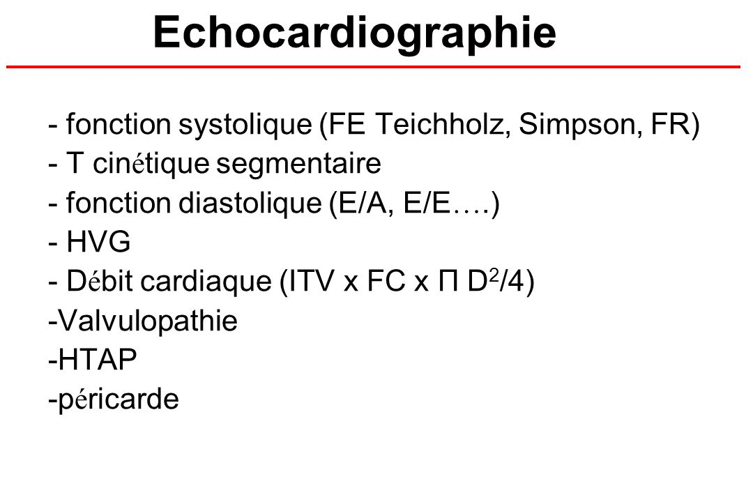 Echocardiographie fonction systolique (FE Teichholz, Simpson, FR)