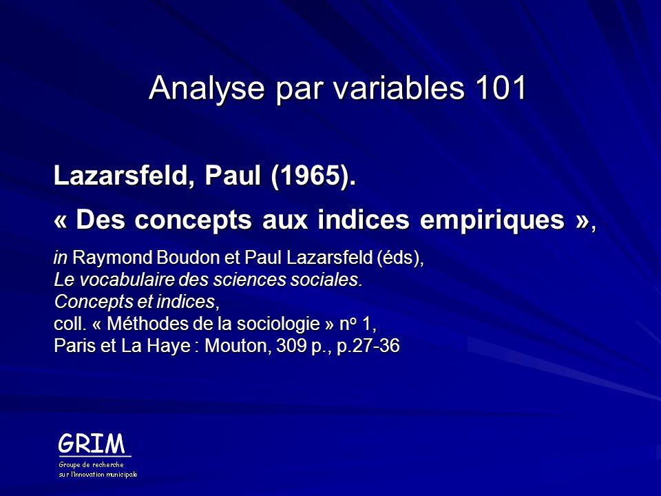 Analyse par variables 101 Lazarsfeld, Paul (1965).