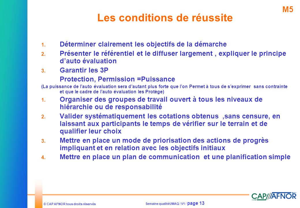 Les conditions de réussite
