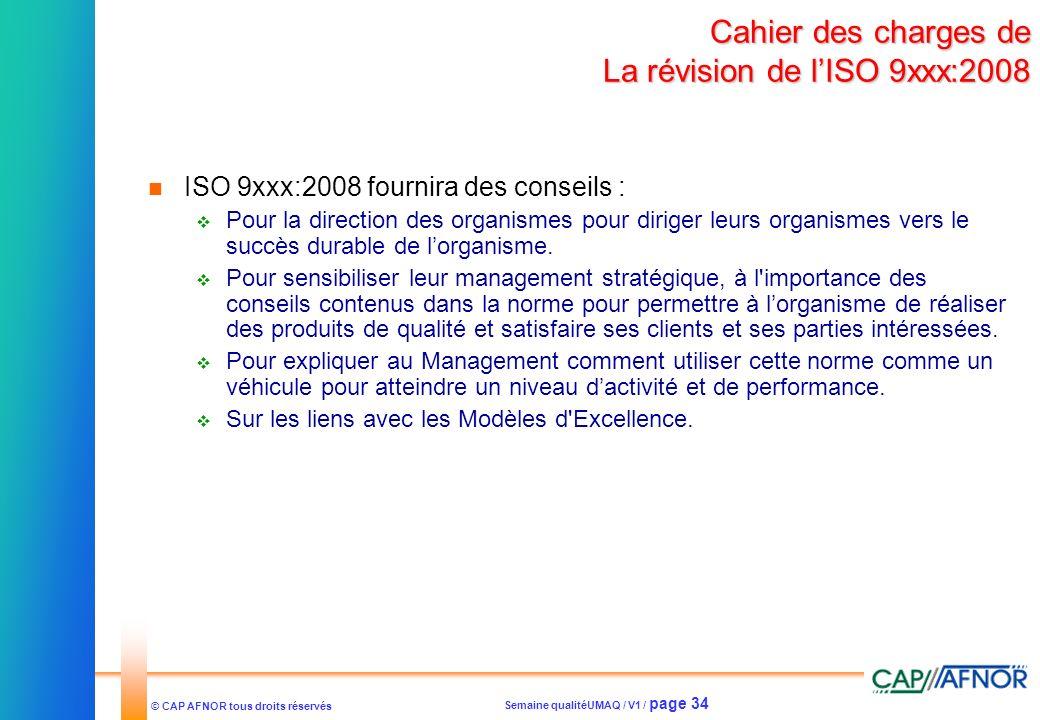 Cahier des charges de La révision de l'ISO 9xxx:2008
