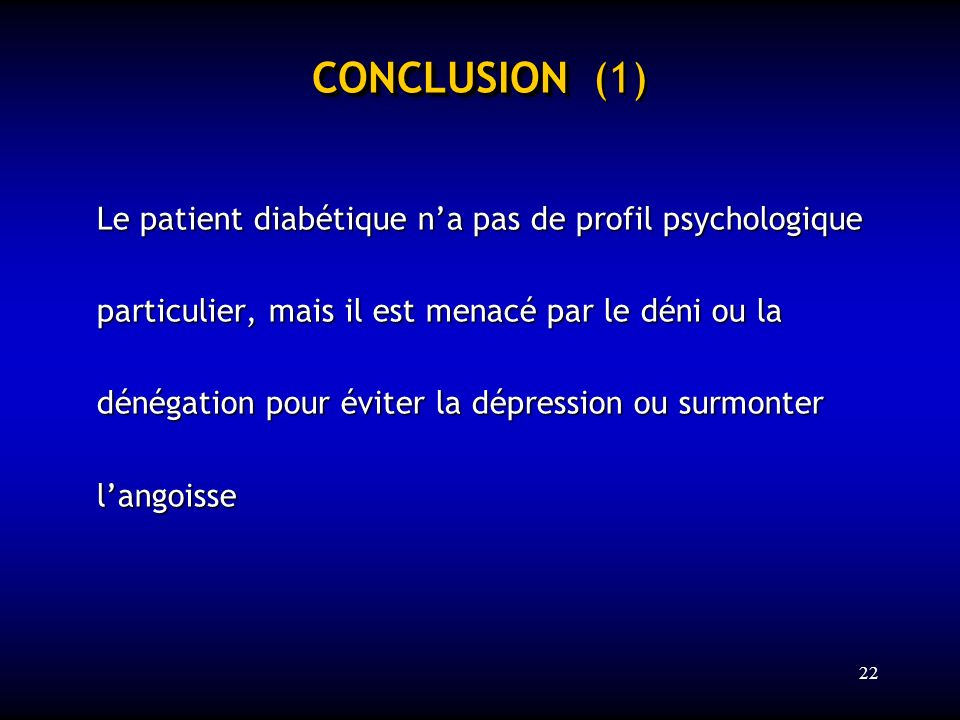 CONCLUSION (1) Le patient diabétique n'a pas de profil psychologique