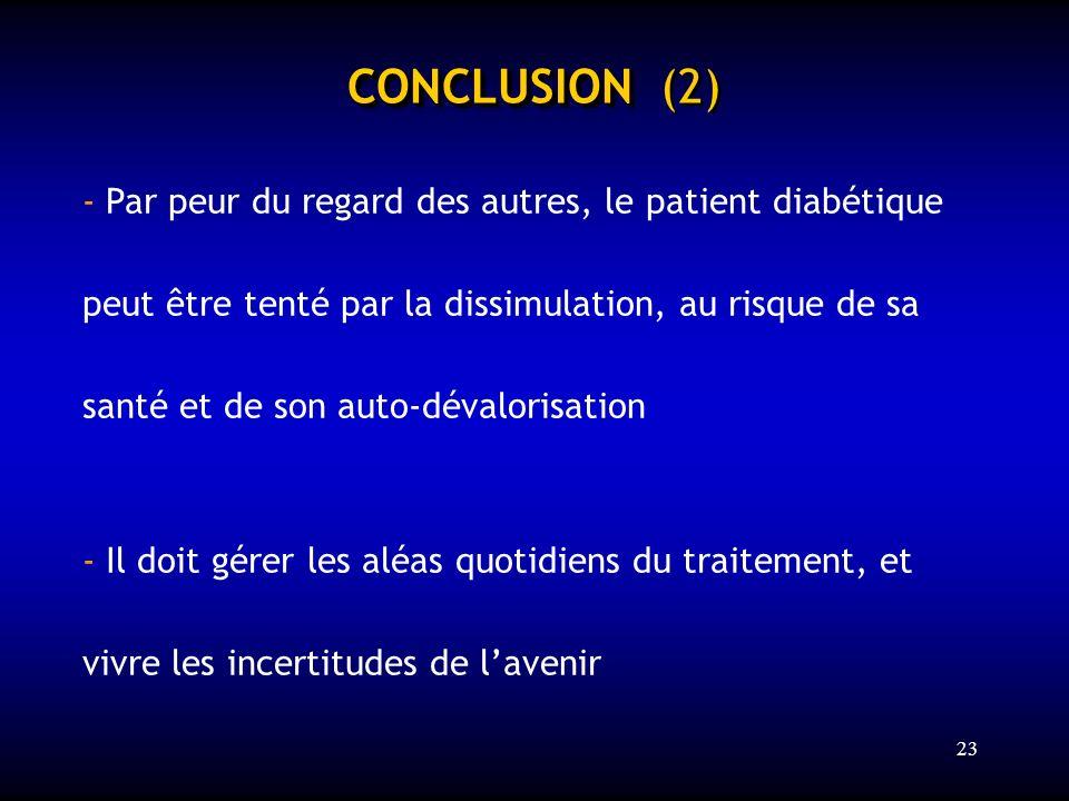 CONCLUSION (2) - Par peur du regard des autres, le patient diabétique