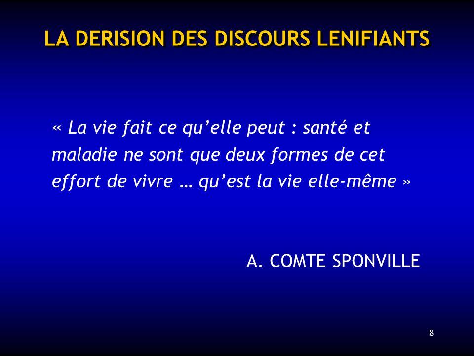 LA DERISION DES DISCOURS LENIFIANTS