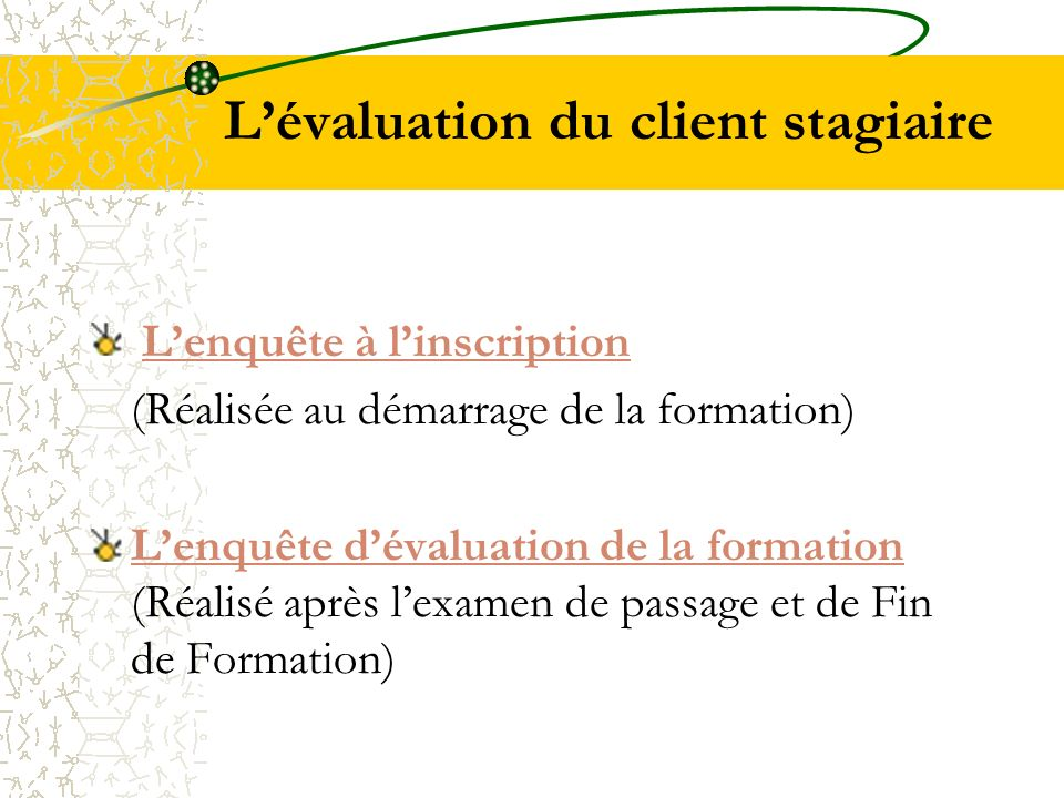 L'évaluation du client stagiaire