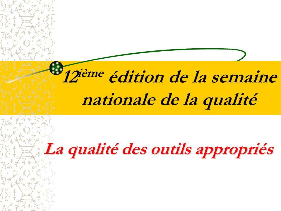 12ième édition de la semaine nationale de la qualité