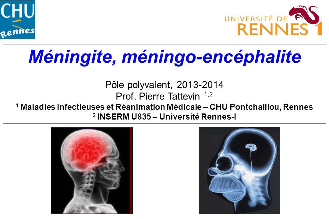 Méningite, méningo-encéphalite