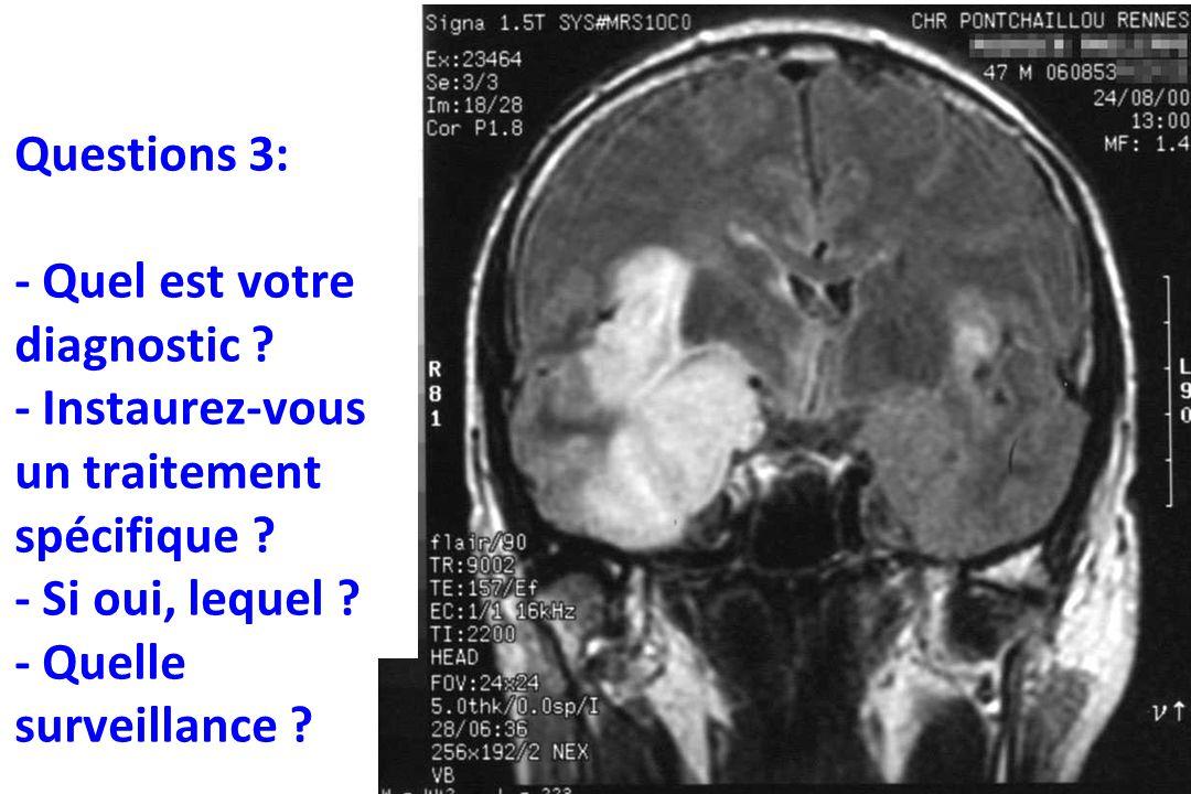 Questions 3: - Quel est votre diagnostic