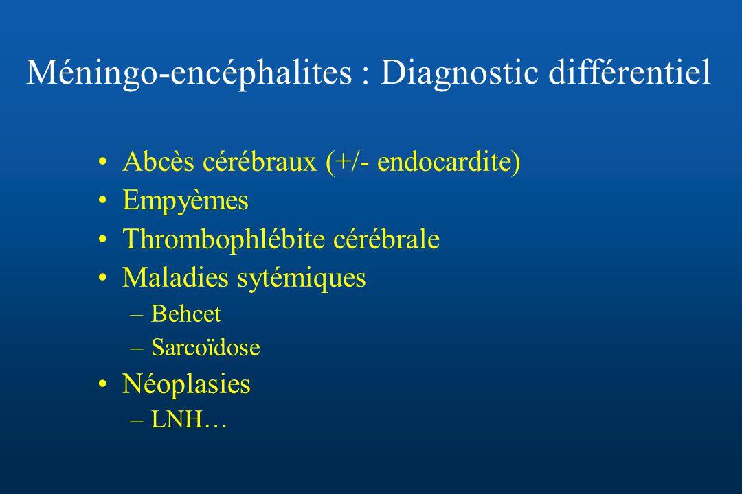 Méningo-encéphalites : Diagnostic différentiel