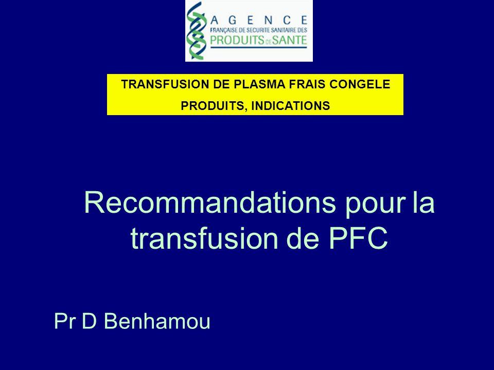 TRANSFUSION DE PLASMA FRAIS CONGELE
