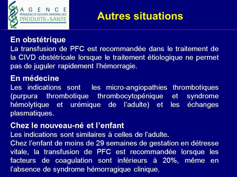 Autres situations En obstétrique En médecine
