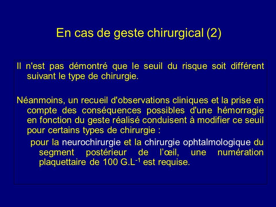 En cas de geste chirurgical (2)