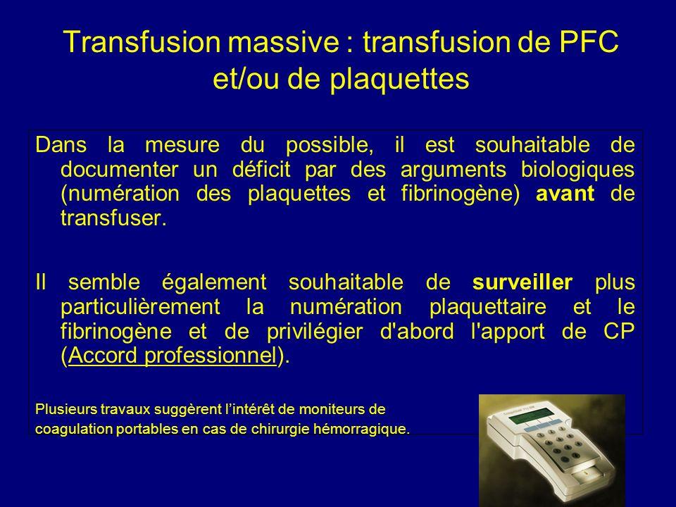 Transfusion massive : transfusion de PFC et/ou de plaquettes