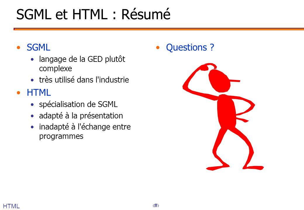 SGML et HTML : Résumé SGML HTML Questions