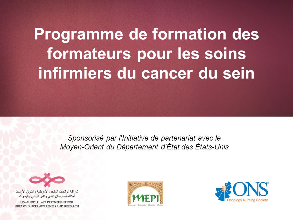 Programme de formation des formateurs pour les soins infirmiers du cancer du sein