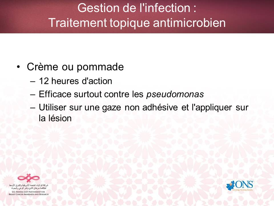 Gestion de l infection : Traitement topique antimicrobien