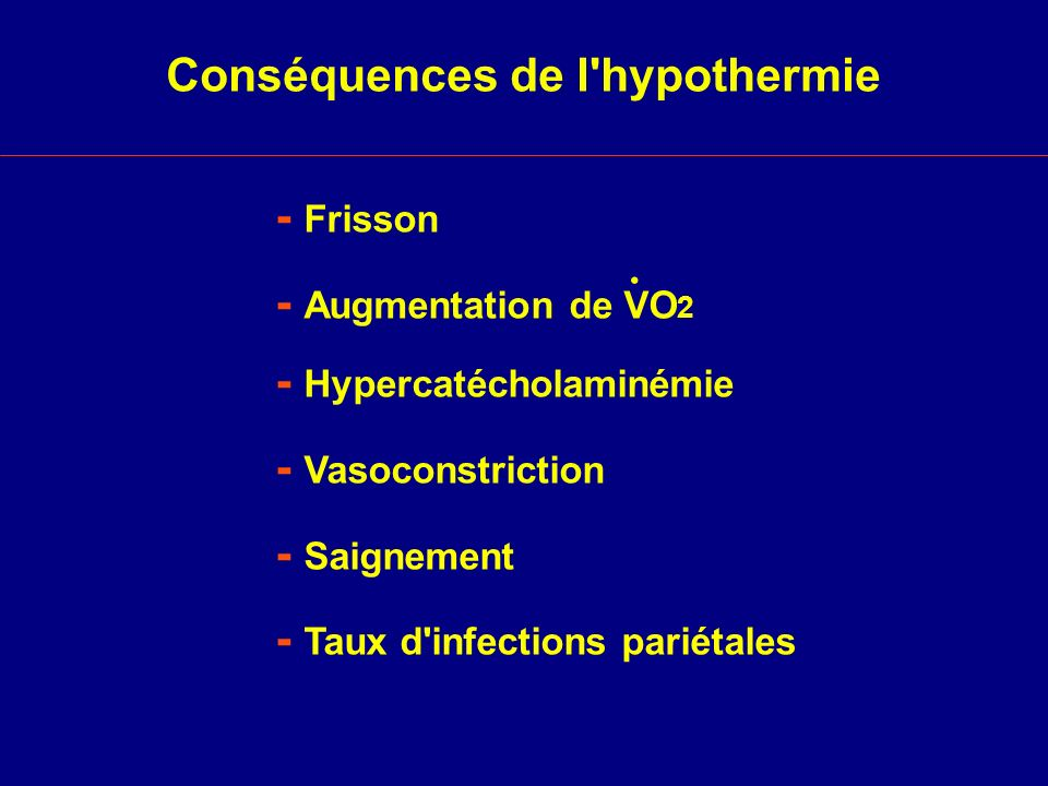 Conséquences de l hypothermie