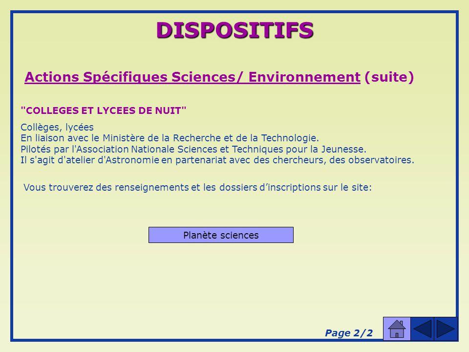 DISPOSITIFS Actions Spécifiques Sciences/ Environnement (suite)
