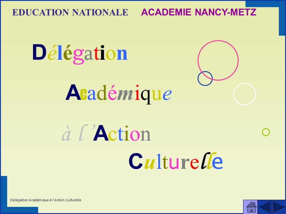 Délégation Académique à l'Action Culturelle