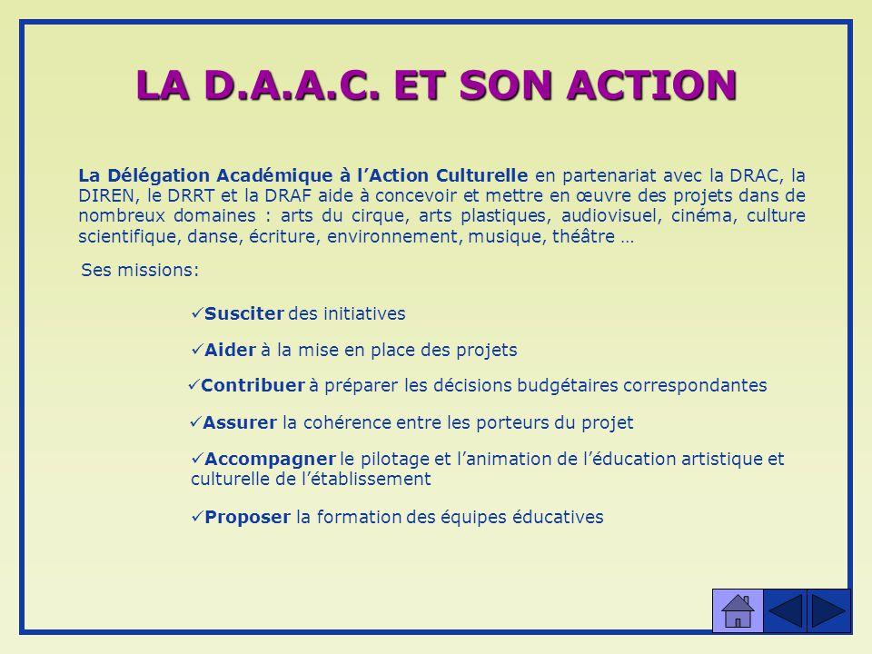 LA D.A.A.C. ET SON ACTION