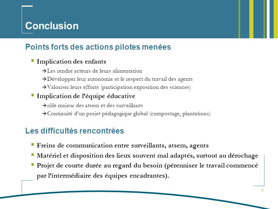 Conclusion Points forts des actions pilotes menées