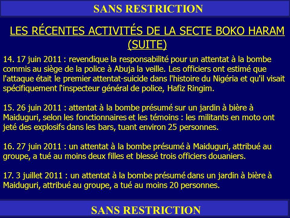LES RÉCENTES ACTIVITÉS DE LA SECTE BOKO HARAM (SUITE)