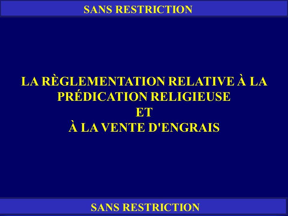 LA RÈGLEMENTATION RELATIVE À LA PRÉDICATION RELIGIEUSE