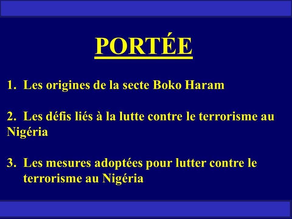 PORTÉE Les origines de la secte Boko Haram