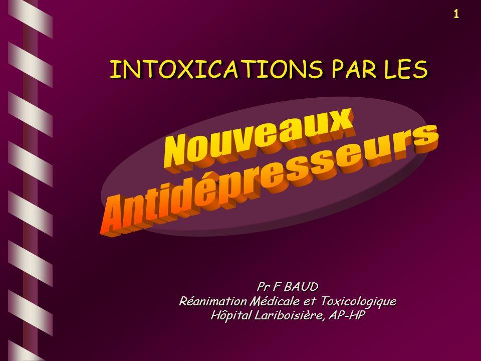 INTOXICATIONS PAR LES Nouveaux Antidépresseurs