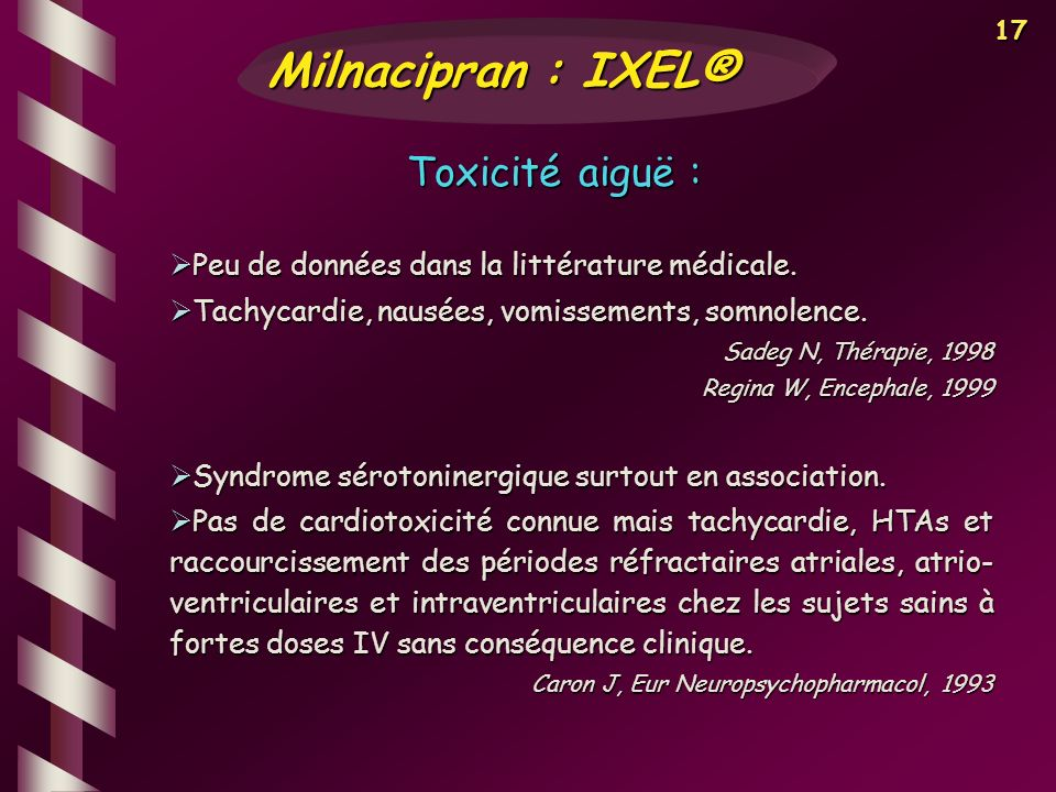 Milnacipran : IXEL® Toxicité aiguë :