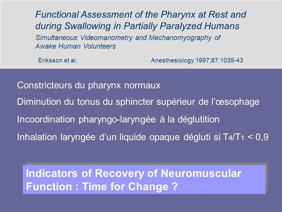 Indicators of Recovery of Neuromuscular Function : Time for Change