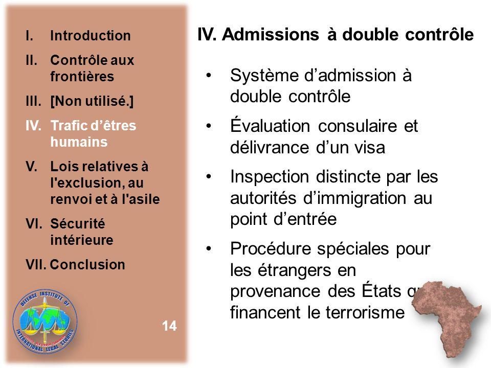 IV. Admissions à double contrôle