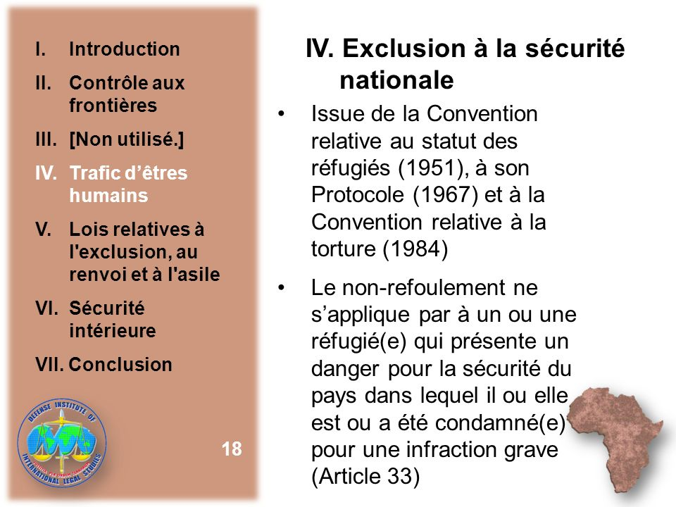 IV. Exclusion à la sécurité nationale
