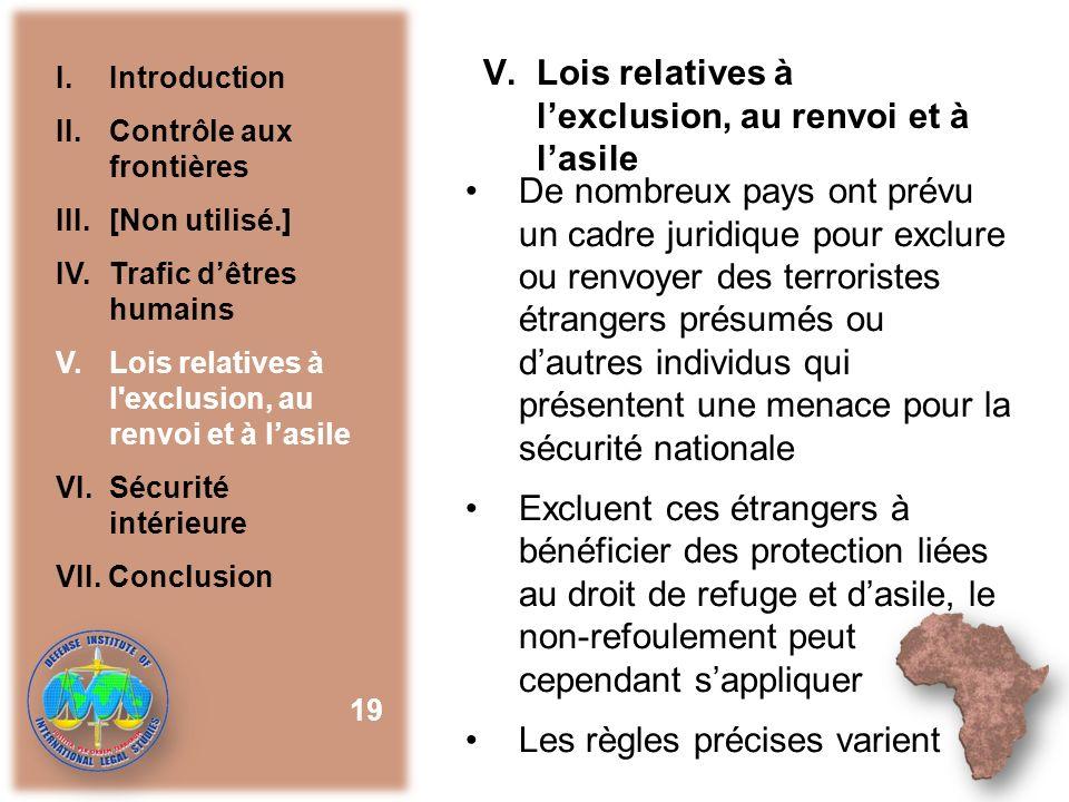 Lois relatives à l'exclusion, au renvoi et à l'asile