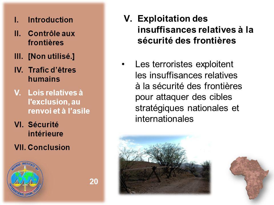 Exploitation des insuffisances relatives à la sécurité des frontières