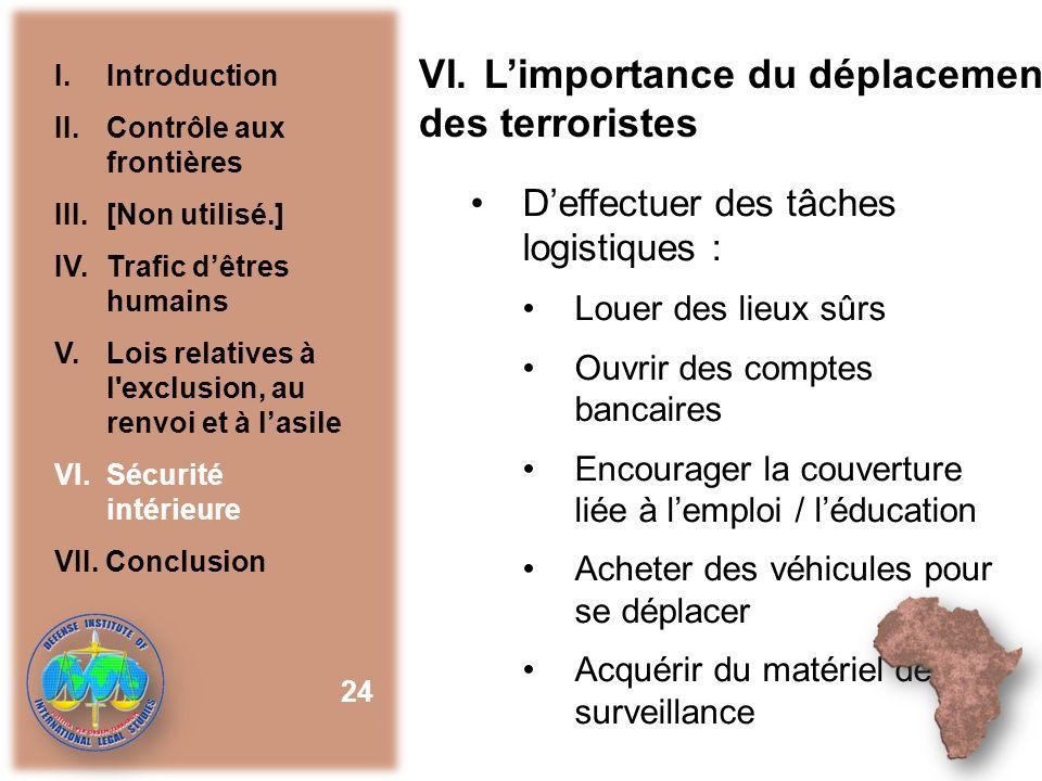 L'importance du déplacement des terroristes