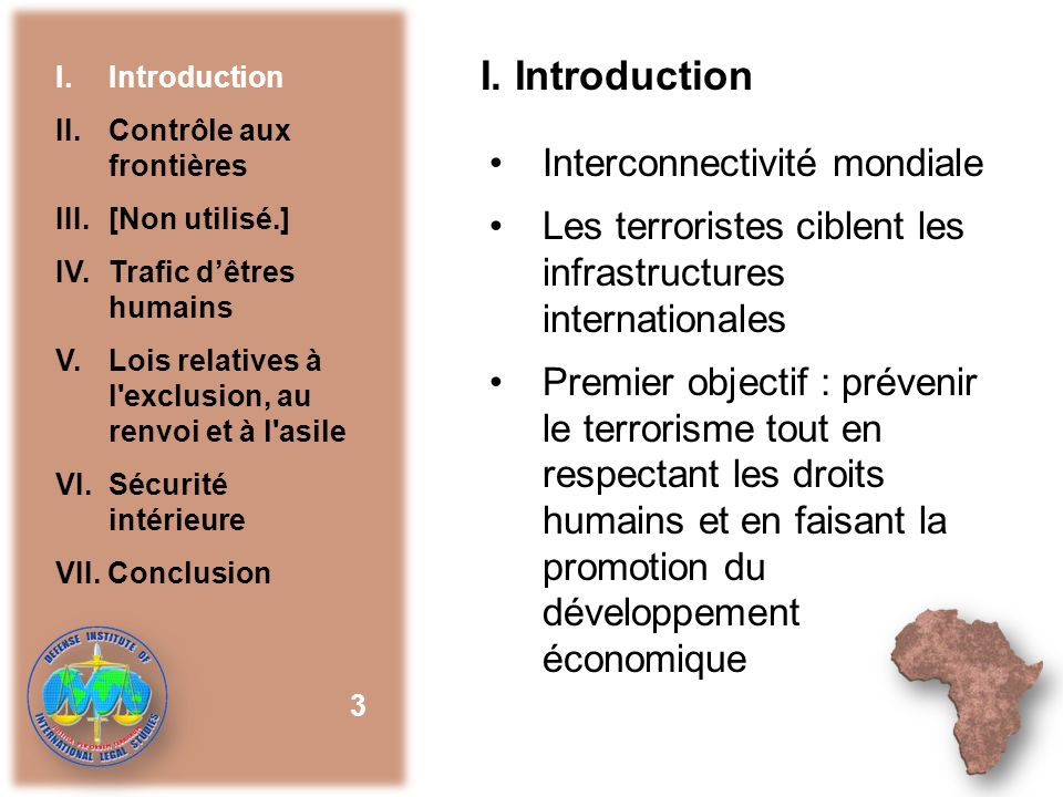 I. Introduction Interconnectivité mondiale