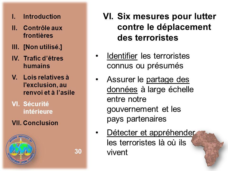 VI. Six mesures pour lutter contre le déplacement des terroristes
