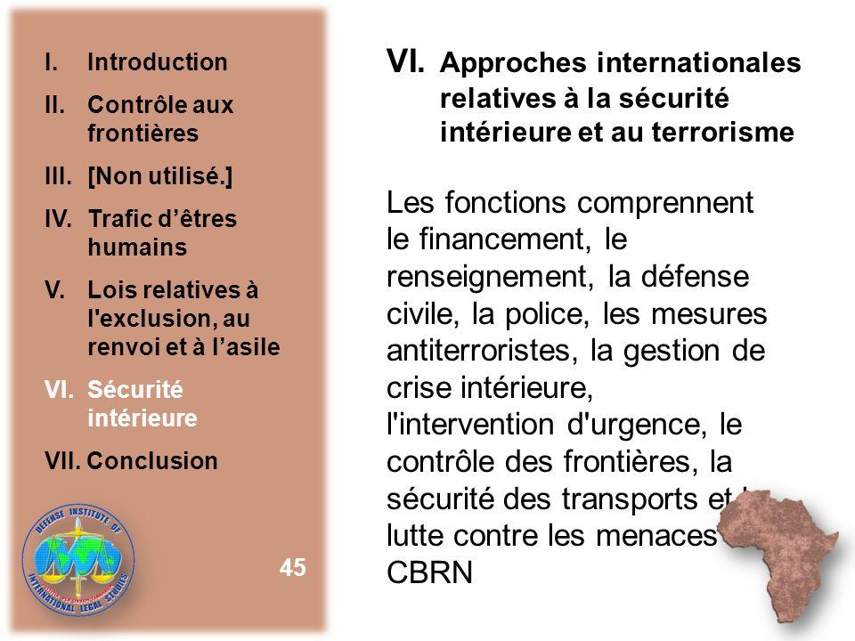 VI. Approches internationales relatives à la sécurité intérieure et au terrorisme