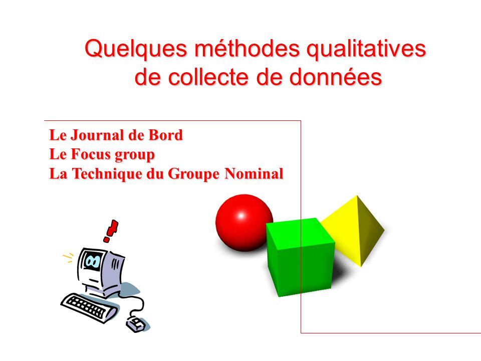 Quelques méthodes qualitatives de collecte de données