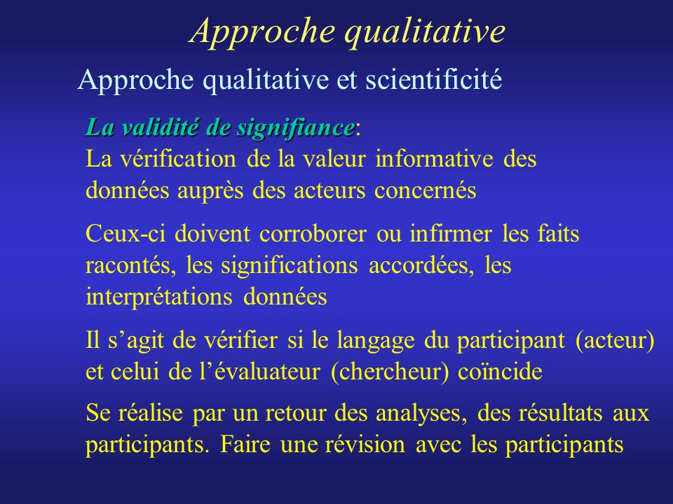 Approche qualitative Approche qualitative et scientificité.