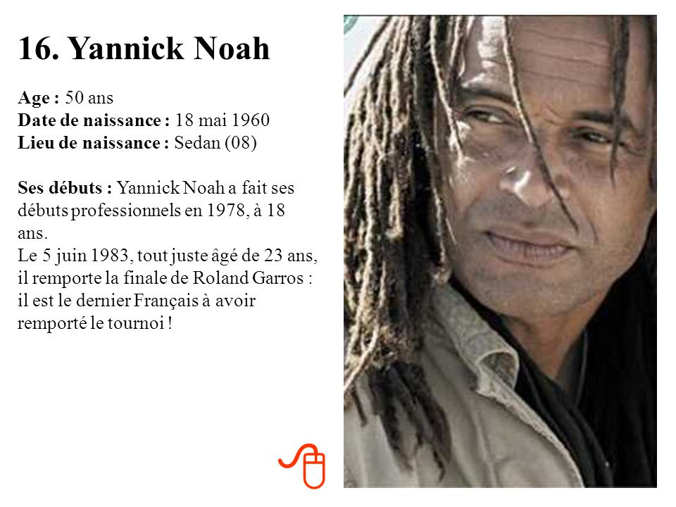 16. Yannick Noah