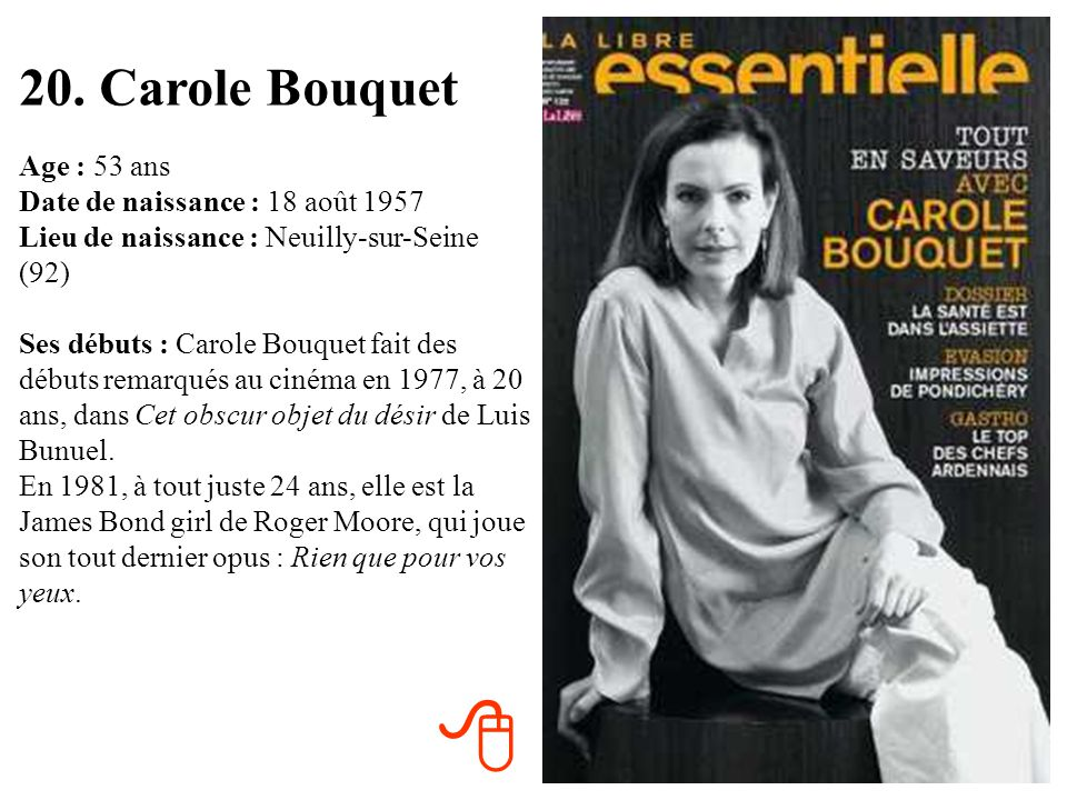 20. Carole Bouquet
