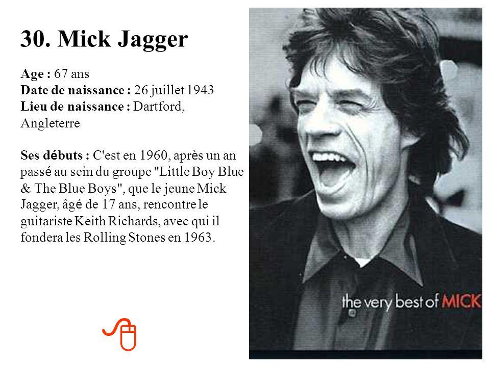 30. Mick Jagger